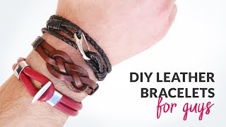 DIY 3 Styles Of Leather Bracelets For Guys | Curly Made