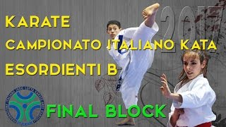 Karate Campionato Italiano Esordienti B di Kata 2017 - FINAL BLOCK