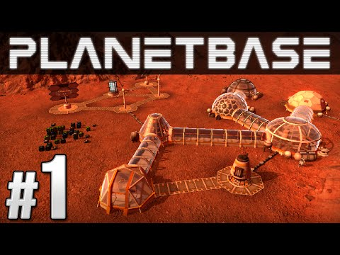 Planetbase Ep. 1 – SPACE BASE | Let's Play Planetbase (Planetbase Gameplay)
