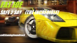 MIDNIGHT CLUB 3 DUB EDITION - SAFE 2 SAY (THE INCREDIBLE) FAT JOE