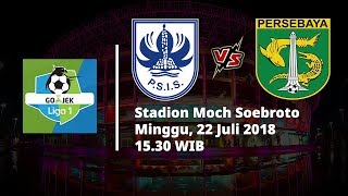 Live Streaming Indosiar Liga 1 Indonesia PSIS Semarang Vs Persebaya Surabaya Pukul 15.30 WIB