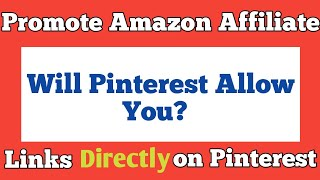 How To Promote Amazon Affiliate Links On Pinterest