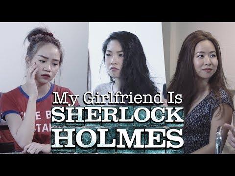 My Girlfriend is Sherlock Holmes