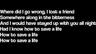 How To Save A Life - The Fray (Lyrics)
