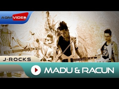 J-Rocks - Madu Dan Racun | Official Video
