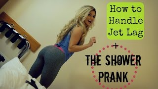 How To Handle Jet Lag + The Shower Prank | FIBO 2015