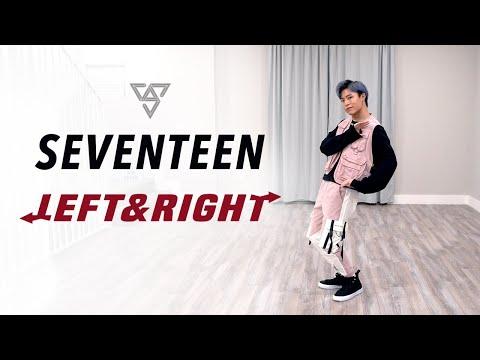 SEVENTEEN - 'Left & Right' Dance Cover | Ellen and Brian