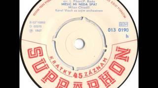 Milan Chladil - Měsíc mi nedá spát [1967 Vinyl Records 45rpm]