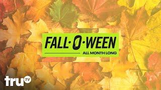 Fall-O-Ween is Here on truTV