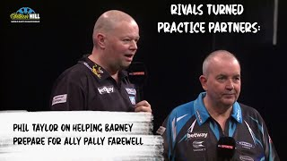 Rivals turned practice partners: Phil Taylor on helping Barney prepare for Ally Pally farewell