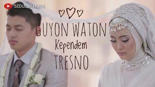 Guyon Waton - Kependem Tresno Cover ( Baper Banget ) Official Video HD