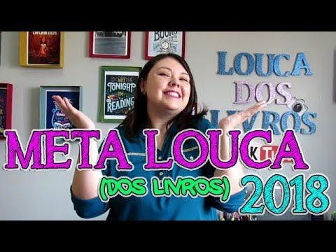 META LOUCA (dos livros) 2018! | Desafio literário