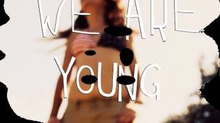 We Are Young Lyrics 3OH!3