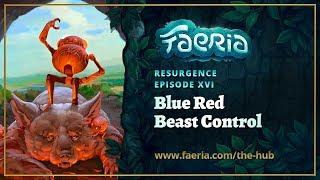 Faeria - Resurgence - Blue Red Beast Control