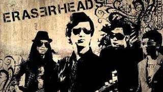EraserHeads Playlist