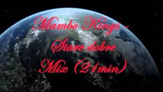 Mambo Kings - Stare dobre mix