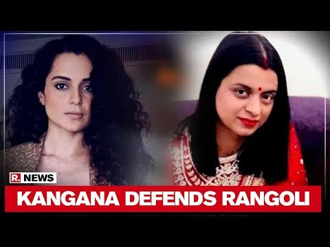 Kangana Defends Rangoli Chandel's Tweet, Calls Out Twitter For 'Inhibiting Freedom'