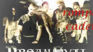 Dream Evil- BREAK tHE CHAINS (SUBTITULADO AL ESPAÑOL)