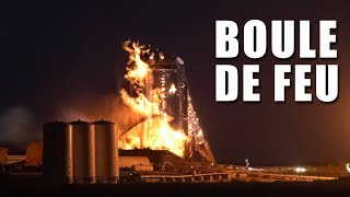 SpaceX - Boule de feu lors des tests du StarHopper ! EC
