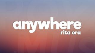 Rita Ora   Anywhere (Lyrics  Lyric Video)