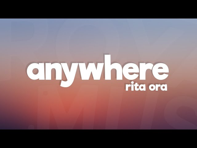 Rita-ora-anywhere-lyrics