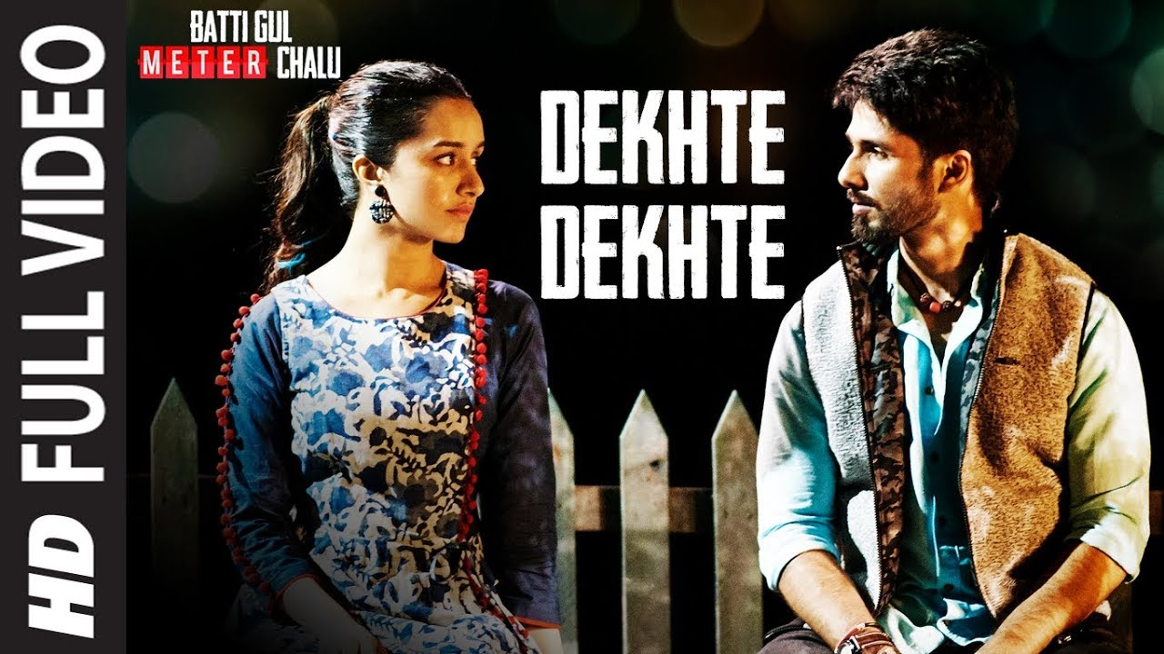 Lyrics Of Dekhte Dekhte Song Lyrics | Atif Aslam | Batti Gul Meter Chalu |