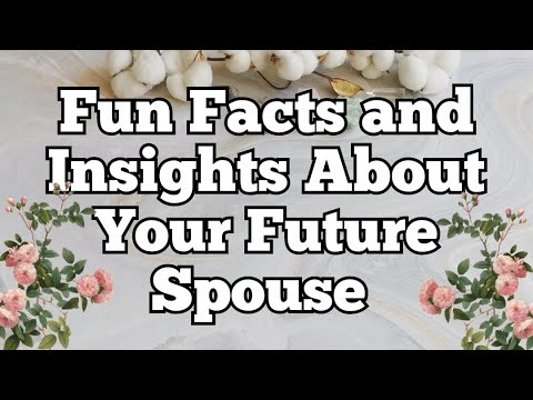 ※Fun Facts and Insights About Your Future Spouse! ⁂ Online Tarot Pick a Card Reading※