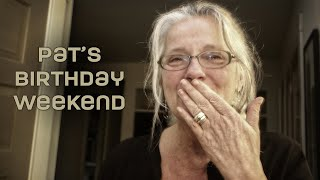 Pat's 60th Birthday Weekend