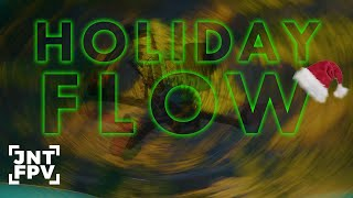 Holiday Flow ???? - FPV Freestyle