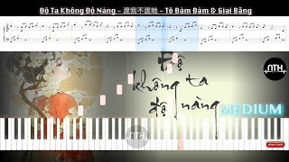 Hướng Dẫn - Độ Ta Không Độ Nàng_渡我不渡她 - Tô Đàm Đàm_苏谭谭 & Giai Bằng_佳鹏  - Piano