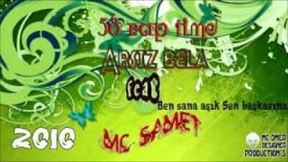 Mc SameT Feat Arsız Bela - Sen Başkasına Ben Sana AŞIK