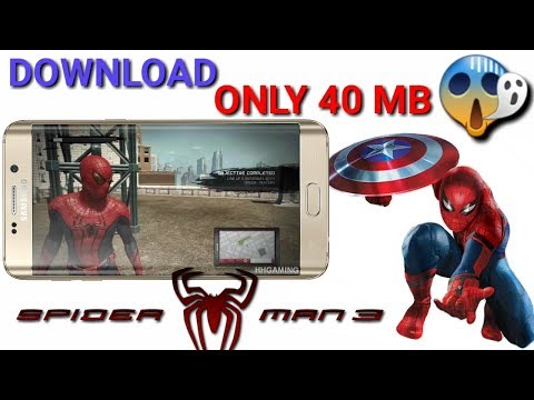 ONLY 40 MB ] How to Download Spider Man 3 || For Android