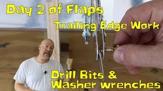 RV-10 Extra / Wings - 064 - Flaps day two, Trailing Edges, Drill bits and Washer wrenches