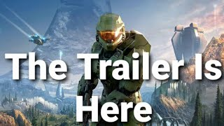 The HALO INFINITE TRAILER Was Awesome