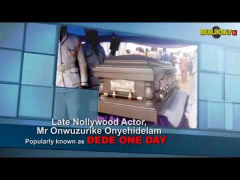The Final Burial Rites Of Dede One Day