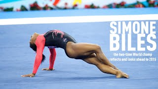 Two-time World all-around champ Simone Biles looks ahead to 2015