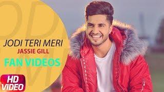Jodi Teri Meri | Fan Video | Jassi Gill | Desi Crew | Latest Song 2018 | Speed Records