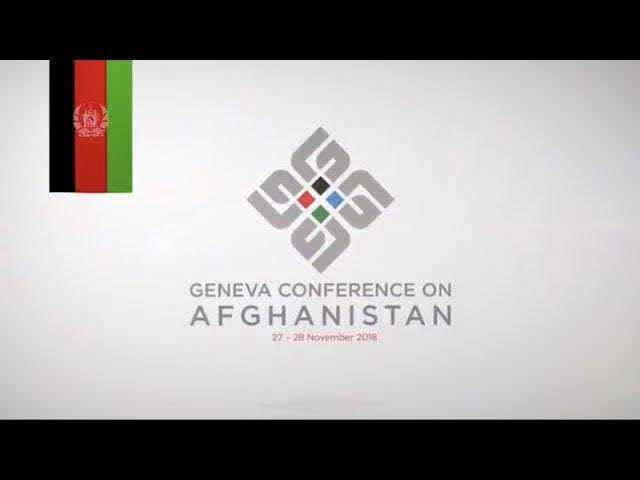 Geneva Conference on Afghanistan 2018