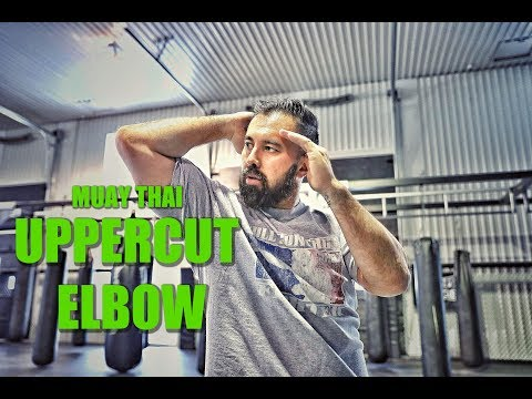 Muay Thai Elbows Ep. 3   The Uppercut Elbow