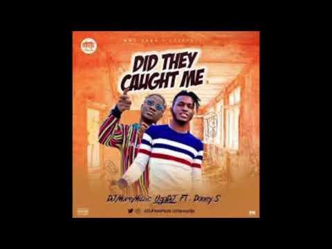 DJ MoreMuzic Ft Danny S - Did They Caught Me