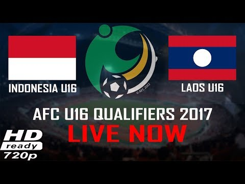 Live Streaming (720p) Indonesia Vs Laos AFC U16 Championship  2017