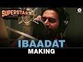 Ibaadat - Making | Superstar | Dhruvin Shah & Rashami Desai | Shekhar Ravjiani & Aishwarya Majumdar