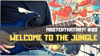 """Welcome To The Jungle"" by Guns N' Roses - Riff Guitar Lesson w/TAB - MasterThatRiff! 89"