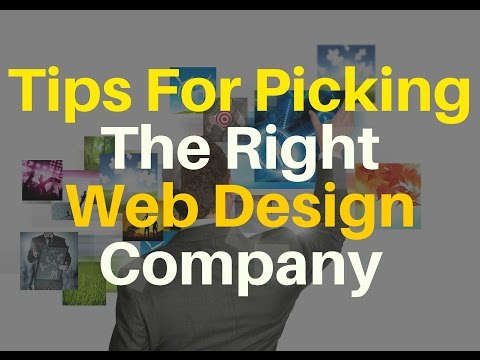Tips For Picking The Right Web Design Company