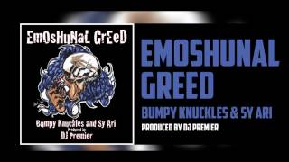DJ Premier - Emoshunal Greed ft. Sy Ari & Bumpy Knuckles (Official Audio)