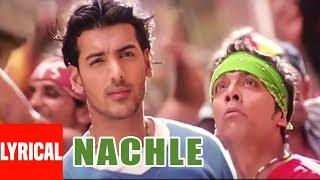 Nachle Lyrical Video | Lakeer | Daler Mehndi | A.R. Rahman