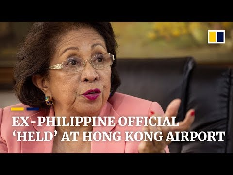 Former Philippine official critical of China's President Xi 'held' at Hong Kong airport