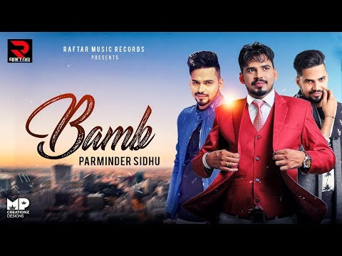 Bamb  Parminder Sidhu