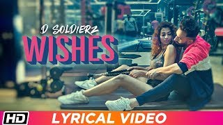 WISHES   Lyrical Video   D SOLDIERZ   Ananya Sengupta