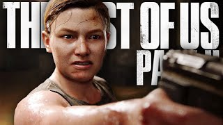 THIS MOMENT CHANGES EVERYTHING!   The Last Of Us 2 - Part 8